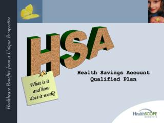 Health Savings Account Qualified Plan