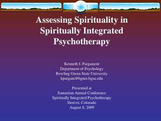 Assessing Spirituality in Spiritually Integrated Psychotherapy