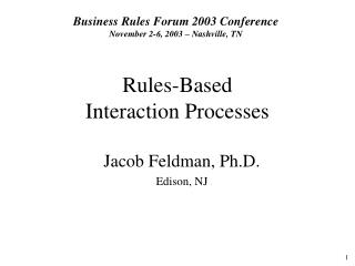 Rules-Based  Interaction Processes