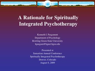 A Rationale for Spiritually Integrated Psychotherapy