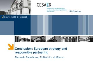 Conclusion: European strategy and responsible partnering