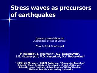 Stress  waves  as precursors of earthquakes