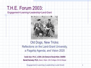 T.H.E. Forum 2003:  Engagement+Learning+Leadership=Land-Grant