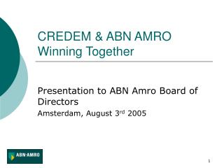 CREDEM & ABN AMRO Winning Together