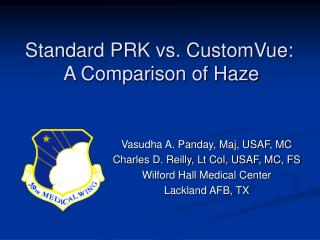 Standard PRK vs. CustomVue:  A Comparison of Haze