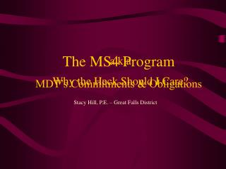 The MS4 Program MDT's Commitments & Obligations