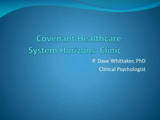 Covenant Healthcare  System Horizons  Clinic