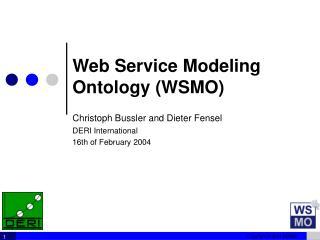 Web Service Modeling Ontology (WSMO)
