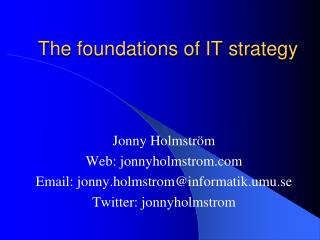 The foundations of IT strategy