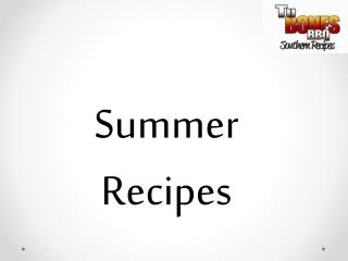 Summer Recipes