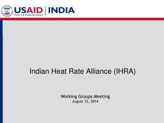 Indian Heat Rate Alliance (IHRA)