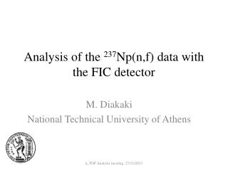 Analysis of the  237 Np( n,f ) data with the FIC detector