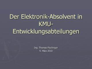 Der Elektronik-Absolvent in KMU-Entwicklungsabteilungen