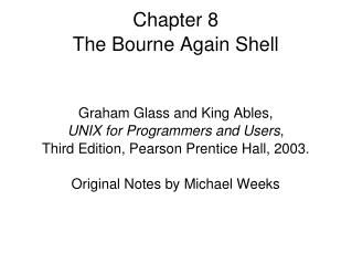 Chapter 8 The Bourne Again Shell