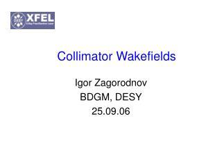 Collimator Wakefields