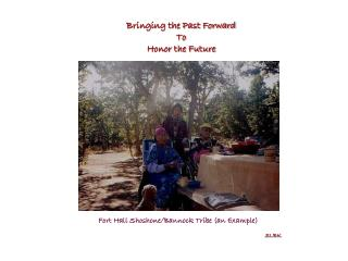 Bringing the Past Forward To Honor the Future SLBK