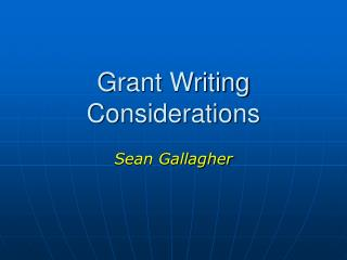 Grant Writing Considerations