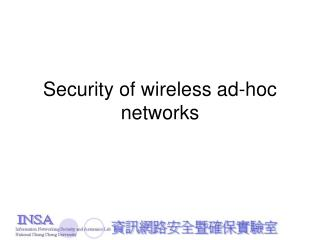 Security of wireless ad-hoc networks