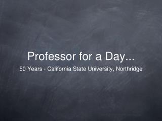 Professor for a Day...