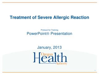 Treatment of Severe Allergic Reaction