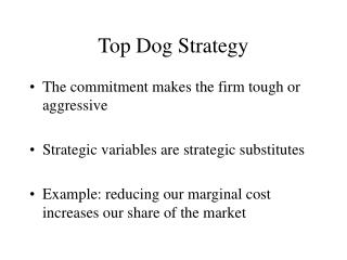 Top Dog Strategy
