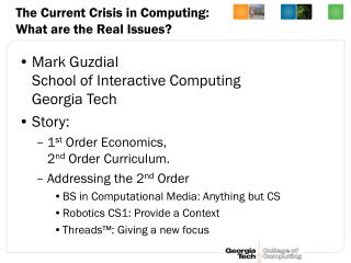 The Current Crisis in Computing: What are the Real Issues?