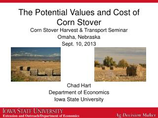 The Potential Values and Cost of Corn Stover