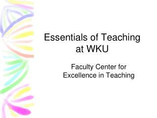 Essentials of Teaching at WKU