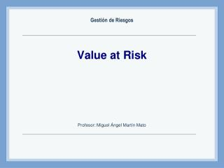 Value at Risk