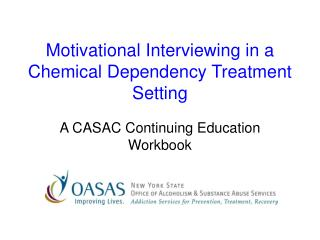 Motivational Interviewing in a Chemical Dependency Treatment Setting