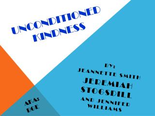 Unconditioned Kindness