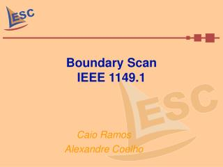 Boundary Scan IEEE 1149.1