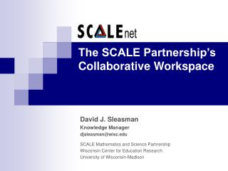 The SCALE Partnership's Collaborative Workspace