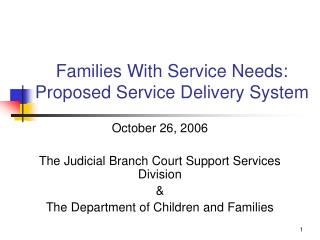 Families With Service Needs: Proposed Service Delivery System