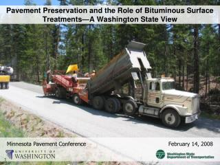 Pavement Preservation and the Role of Bituminous Surface Treatments—A Washington State View