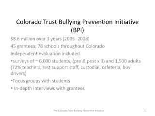 Colorado Trust Bullying Prevention Initiative (BPI)