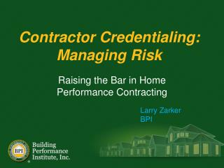 Contractor Credentialing: Managing Risk