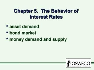 Chapter 5.  The Behavior of Interest Rates