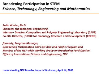 Broadening Participation in STEM Science, Technology, Engineering and Mathematics