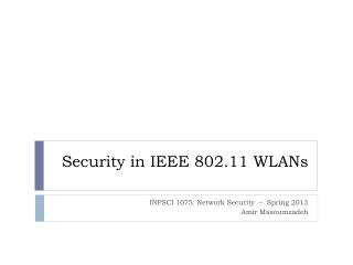 Security in IEEE  802.11 WLANs