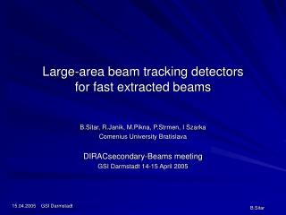 Large -area beam tracking detectors  for fast extracted beams