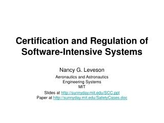 Certification and Regulation of Software-Intensive Systems