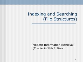 Indexing and Searching (File Structures)