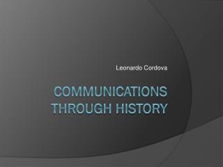Communications through history