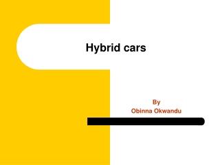 Hybrid Cars are the Future
