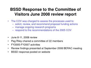 BSSD Response to the Committee of Visitors June 2008 review report