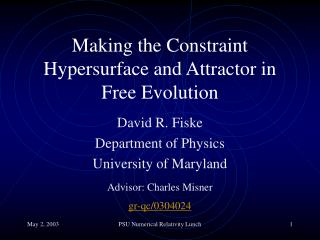 Making the Constraint Hypersurface and Attractor in Free Evolution