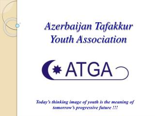 Azerbaijan Tafakkur    Youth Association