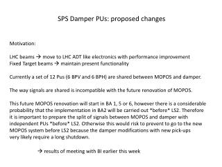 SPS Damper PUs: proposed  changes