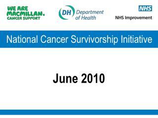 National Cancer Survivorship Initiative